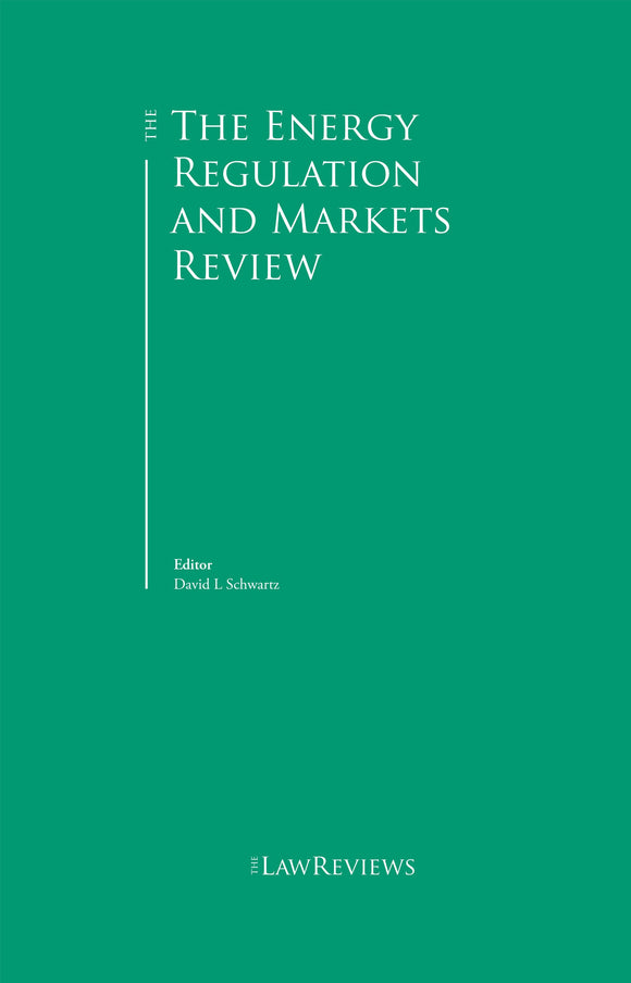 The Energy Regulation and Markets Review - 9th Edition