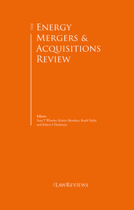 The Energy Mergers & Acquisitions Review - 1st Edition