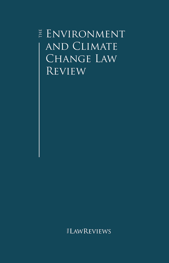 The Environment and Climate Change Law Review – 5th Edition