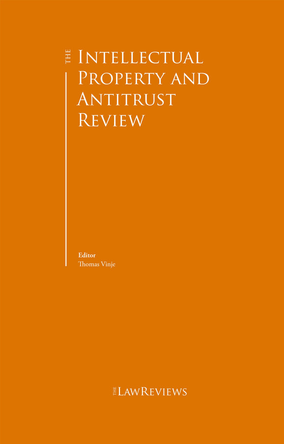 The Intellectual Property and Antitrust Review - 5th Edition