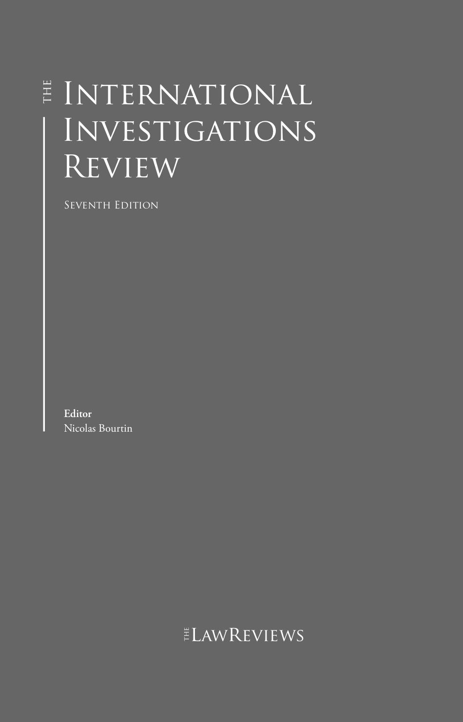 The international investigations review 7th edition the law reviews shop