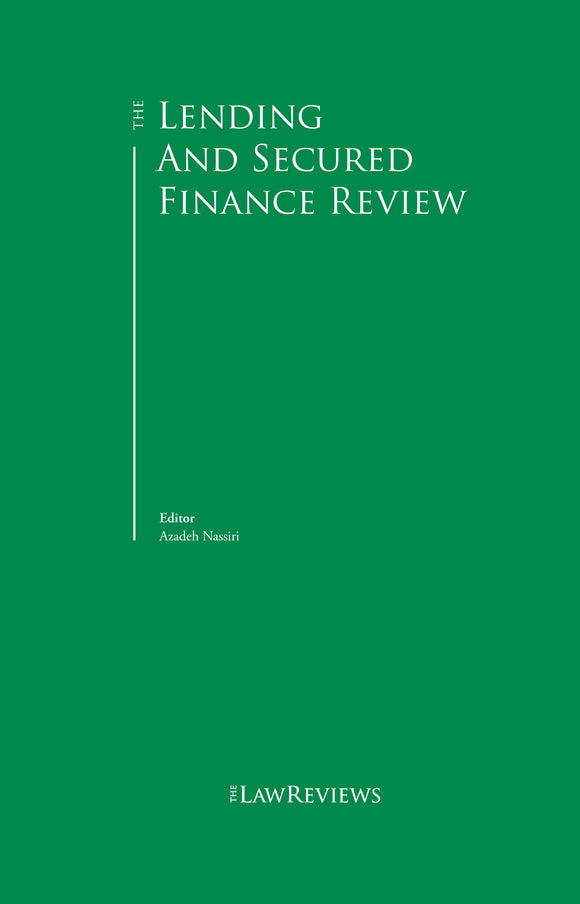 The Lending and Secured Finance Review - 6th Edition