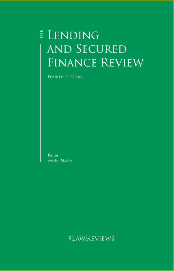 The Lending and Secured Finance Review - 4th Edition