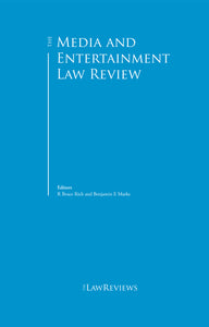 The Media and Entertainment Law Review - 1st Edition
