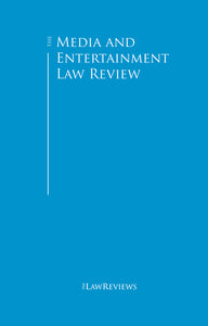The Media and Entertainment Law Review - 2nd Edition
