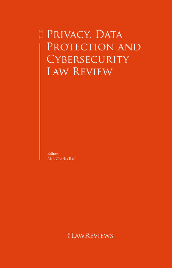 The Privacy, Data Protection and Cybersecurity Law Review - 6th Edition