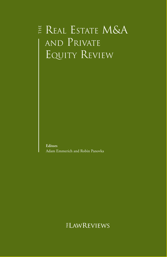 The Real Estate M&A and Private Equity Review - 3rd Edition