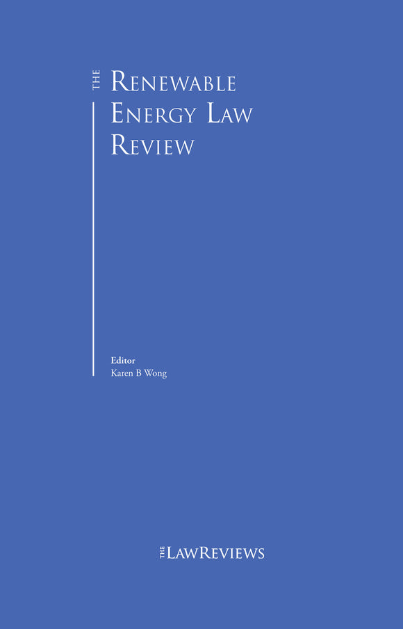 The Renewable Energy Law Review - 3nd Edition