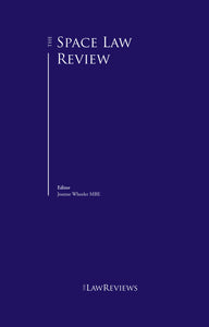 The Space Law Review – 1st Edition