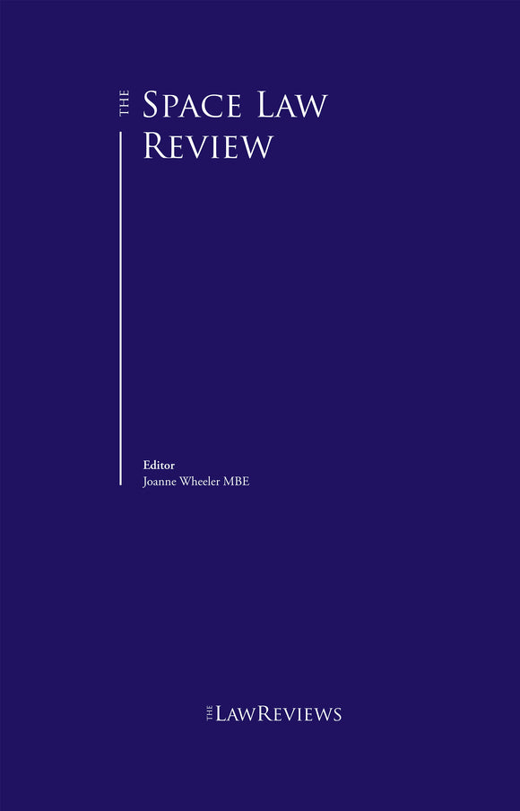 The Space Law Review – 2nd Edition