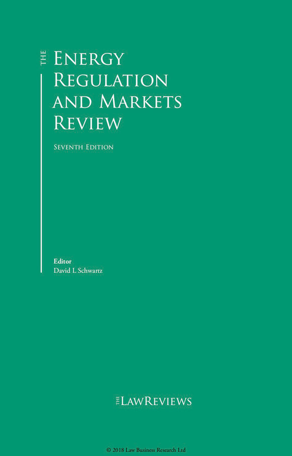 The Energy Regulation and Markets Review - 7th Edition