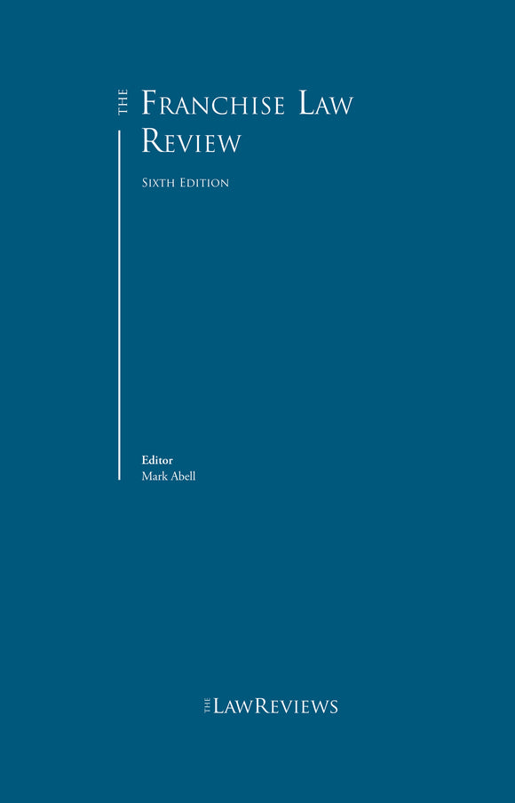 The Franchise Law Review - 6th Edition