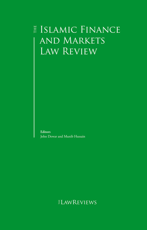 The Islamic Finance and Markets Law Review - 4th Edition