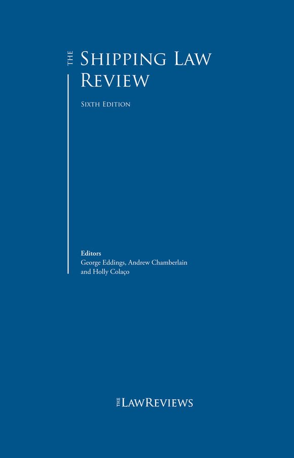 The Shipping Law Review - 6th Edition
