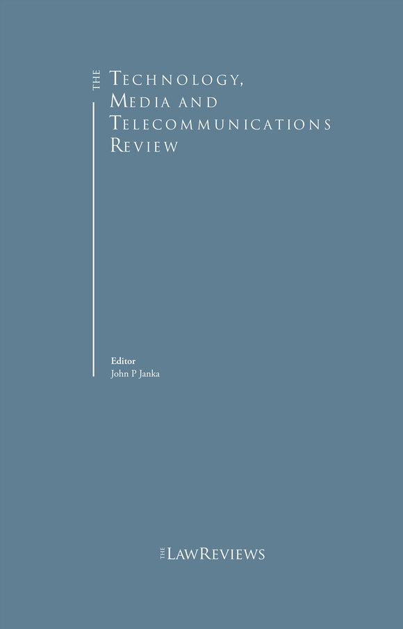 The Technology, Media and Telecommunications Review - 10th Edition