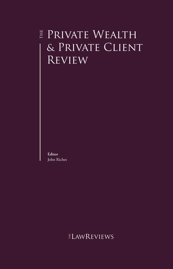 The Private Wealth & Private Client Review - 7th Edition