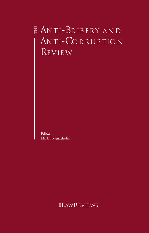 The Anti-Bribery and Anti-Corruption Review - 9th Edition