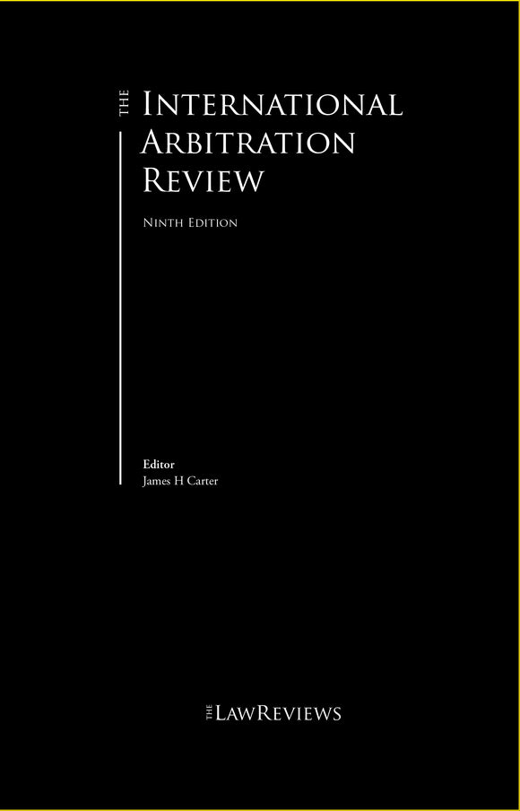 The International Arbitration Review - 9th Edition