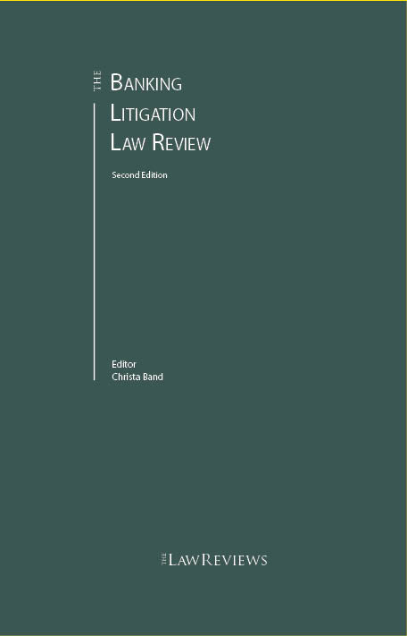 The Banking Litigation Law Review - 2nd Edition