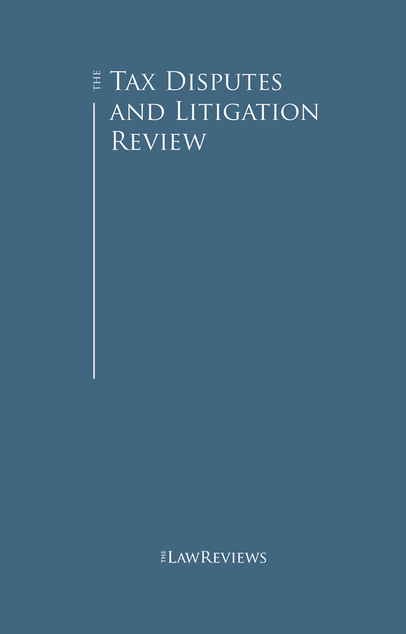 The Tax Disputes and Litigation Review - 9th Edition