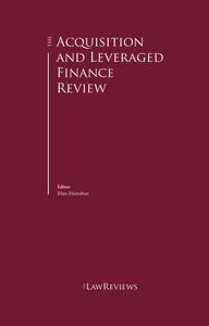 The Acquisition and Leveraged Finance Review - 6th Edition