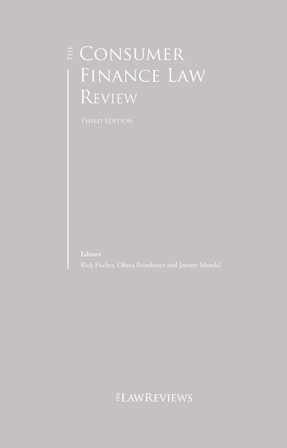 The Consumer Finance Law Review - 3rd Edition