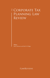 The Corporate Tax Planning Law Review - 1st Edition