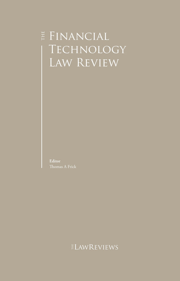 The Financial Technology Law Review - 3rd Edition