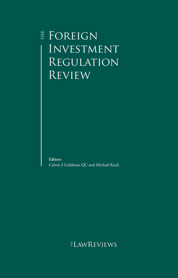 The Foreign Investment Regulation Review - 8th Edition