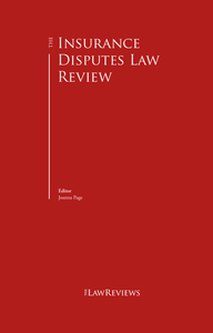 The Insurance Disputes Law Review - 3rd Edition
