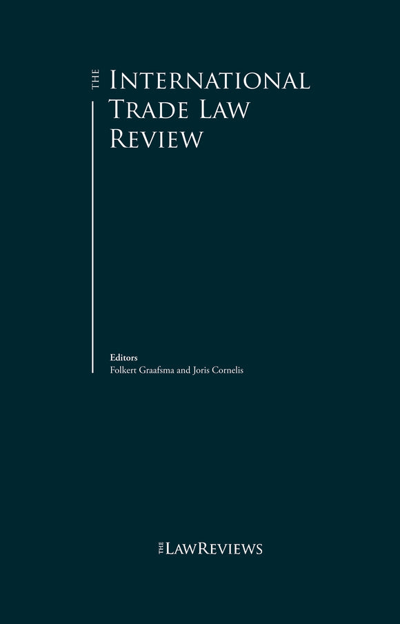 The International Trade Law Review - 5th Edition