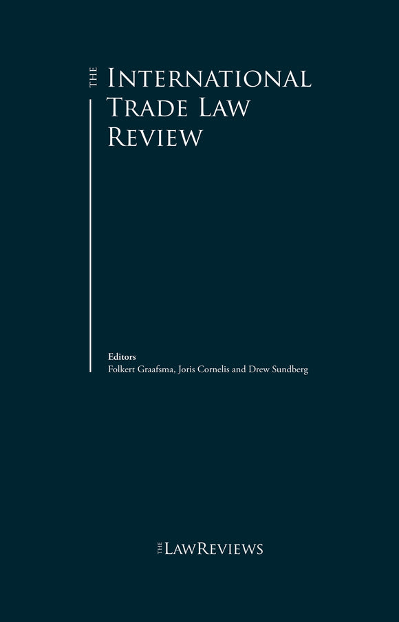 The International Trade Law Review - 4th Edition