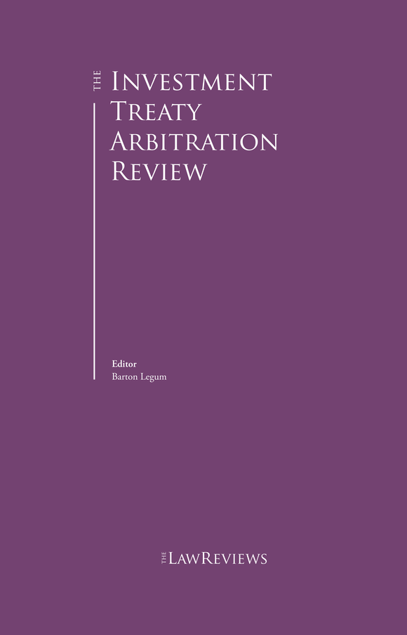 The Investment Treaty Arbitration Review - 4th Edition