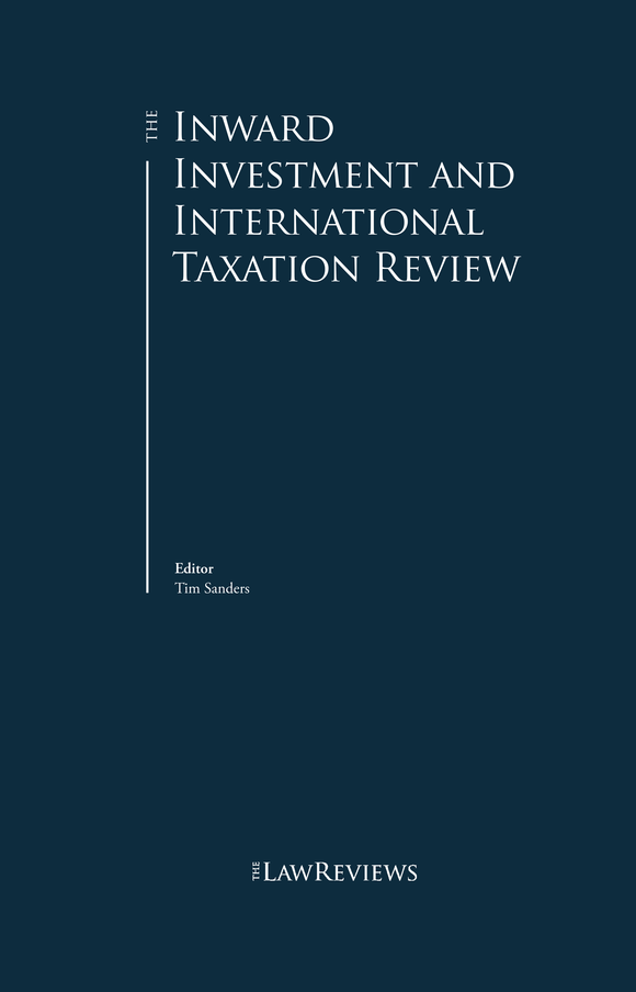 The Inward Investment and International Taxation Review - 10th Edition
