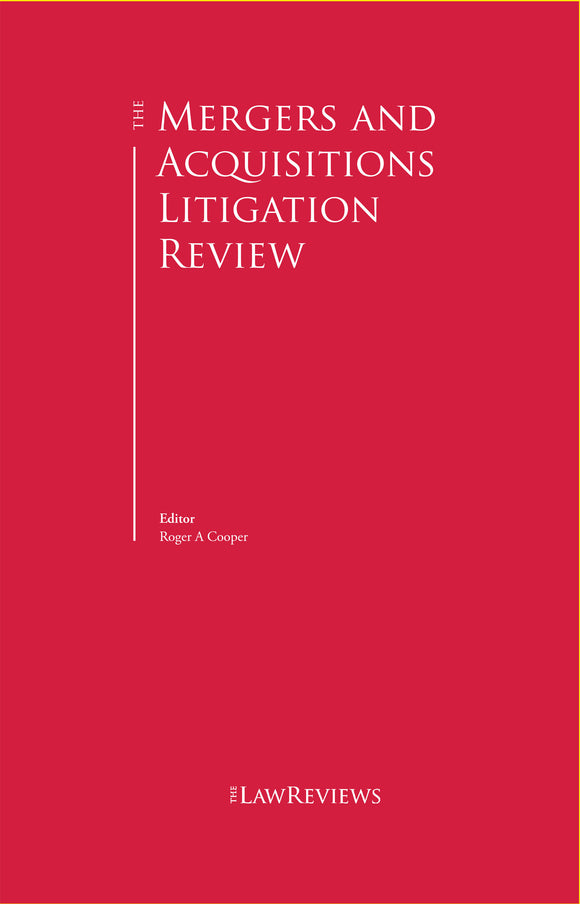 The Mergers & Acquisitions Litigation Review - Edition 1