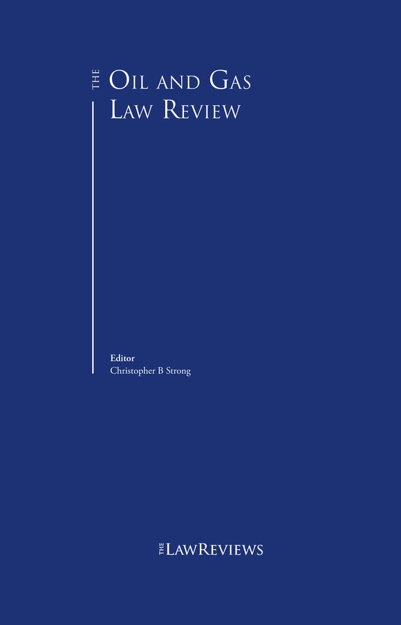 The Oil & Gas Law Review - 6th Edition