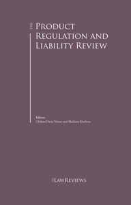 The Product Regulation and Liability Review – 6th Edition