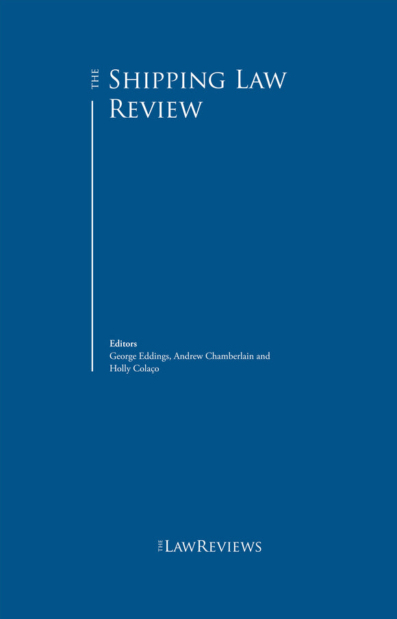 The Shipping Law Review - 7th Edition