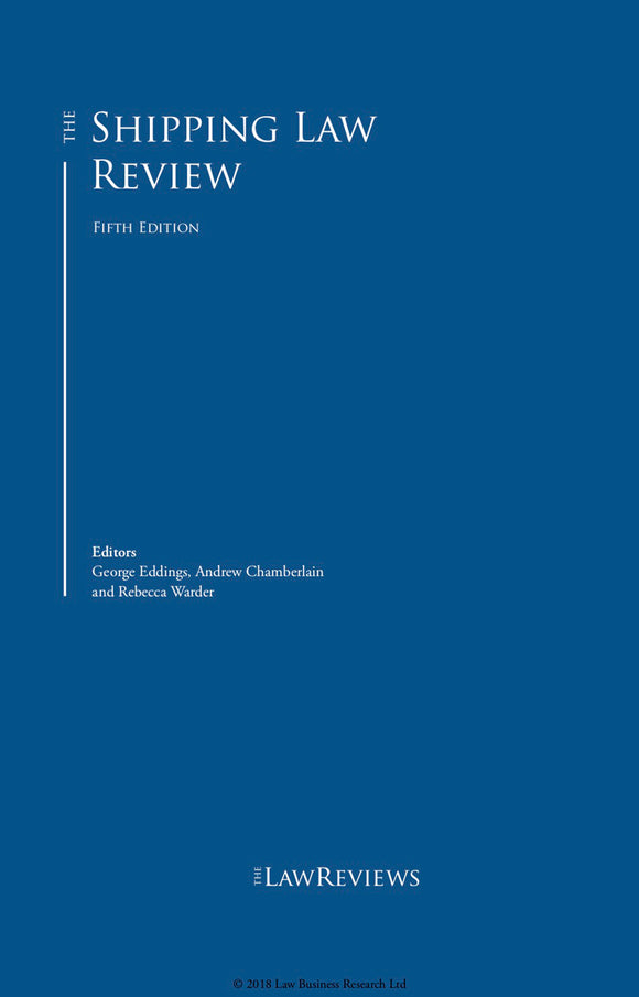 The Shipping Law Review - 5th Edition
