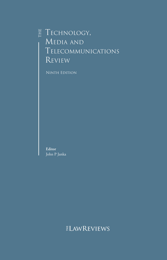 The Technology, Media and Telecommunications Review - 9th Edition