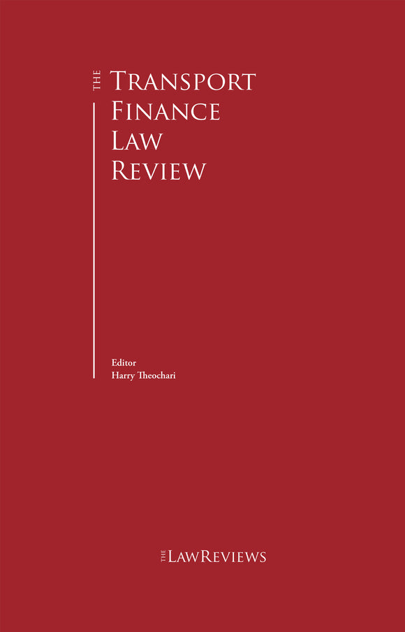 The Transport Finance Law Review - 5th Edition