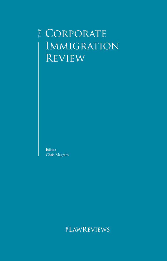 The Corporate Immigration Review - 10th Edition