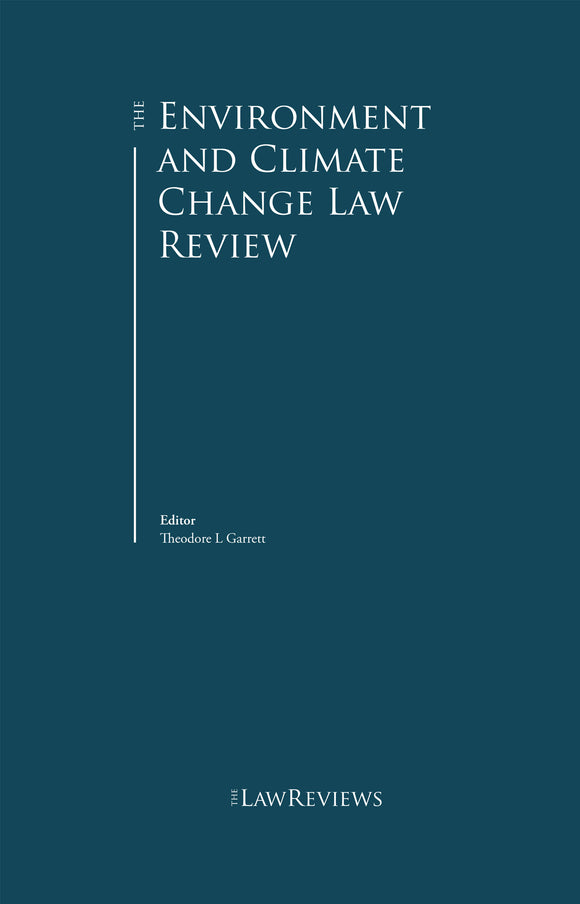 The Environment and Climate Change Law Review – 4th Edition
