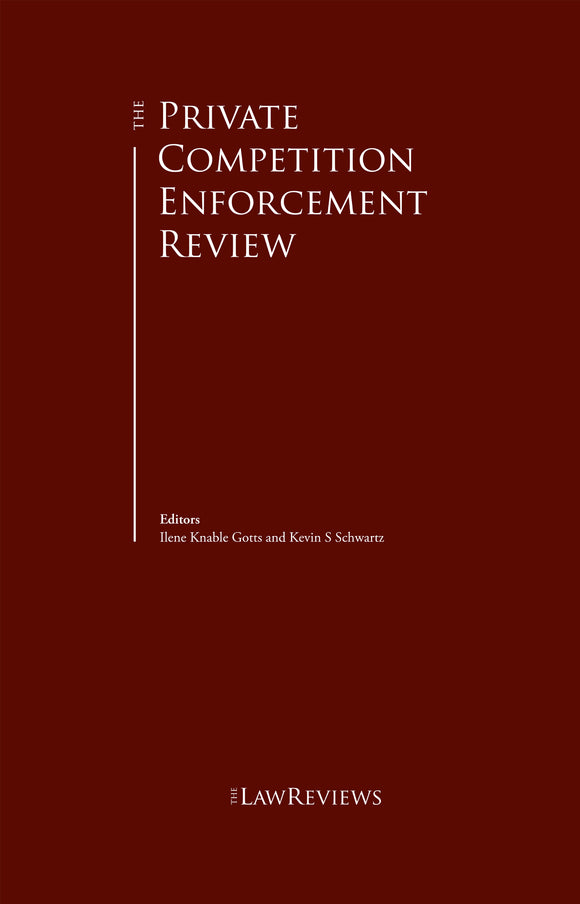 The Private Competition Enforcement Review - 13th Edition