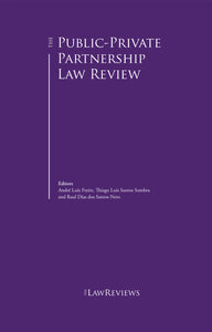 The Public-Private Partnership Law Review - 6th Edition