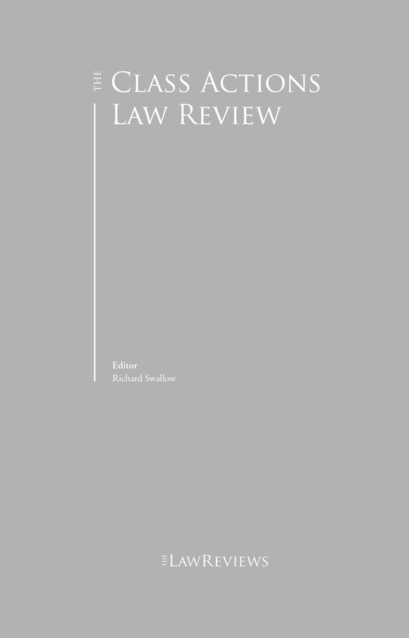 The Class Actions Law Review - 2nd Edition