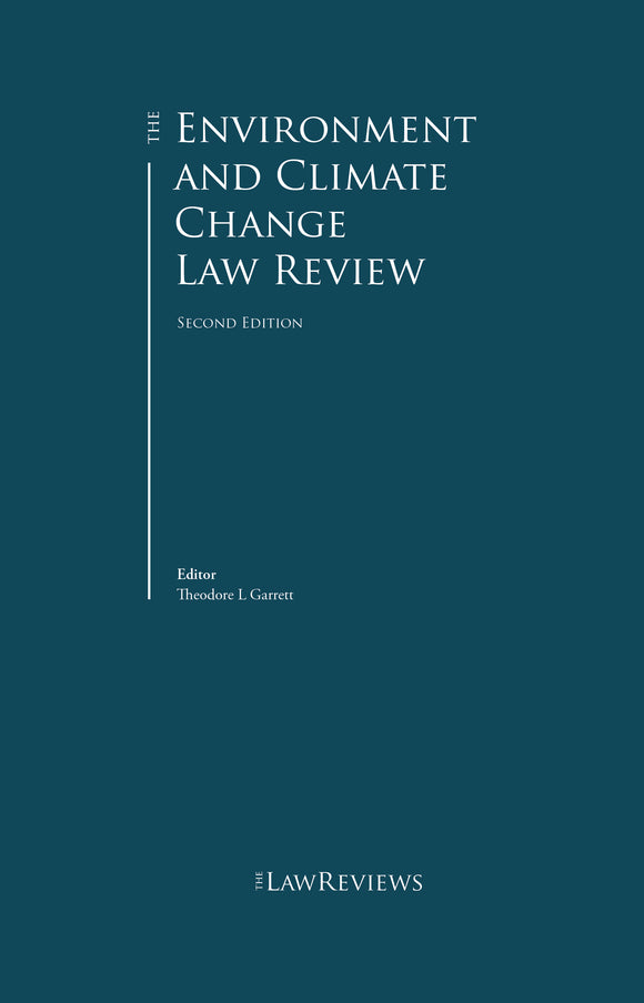 The Environment and Climate Change Law Review – 2nd edition