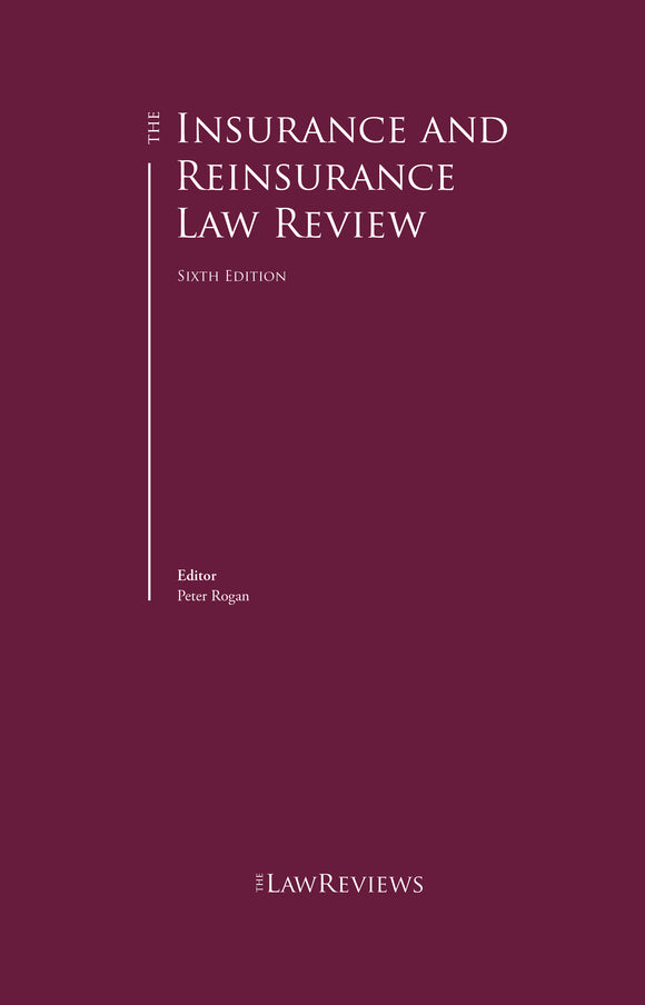 The Insurance and Reinsurance Law Review - 6th Edition