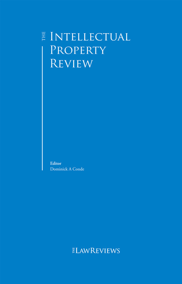 The Intellectual Property Review - 8th Edition