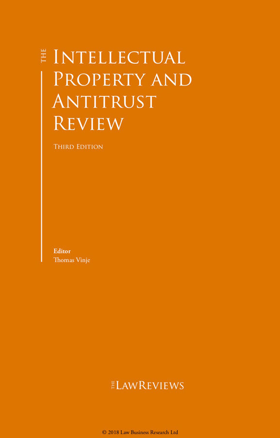 The Intellectual Property & Antitrust Review - 3rd Edition